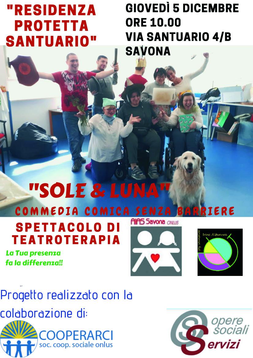 Sole e Luna - Commedia Comica Senza Barriere - Residenza Protetta Santuario - Opere Sociali Servizi Savona